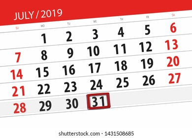 Calendar planner for the month july 2019, deadline day, 31 wednesday.
