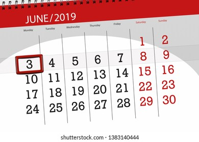 Calendar planner for the month june 2019, deadline day, 3, monday.
