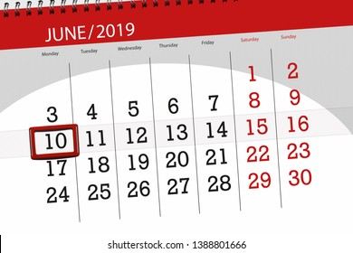 Calendar planner for the month june 2019, deadline day, 10, monday.