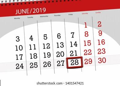 Calendar planner for the month june 2019, deadline day, 28, friday.