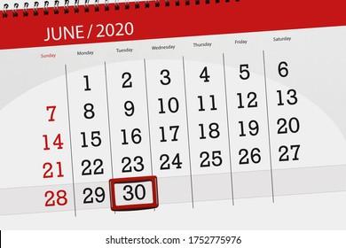 Calendar planner for the month june 2020, deadline day, 30, tuesday.