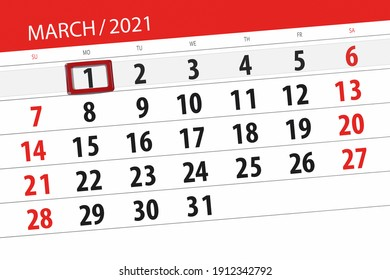 Calendar planner for the month march 2021, deadline day, 1, monday.