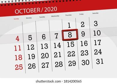 Calendar planner for the month october 2020, deadline day, 8, thursday.