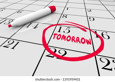 Calendar Tomorrow Next Day Future Delay Until Later Circled Word 3D Illustration