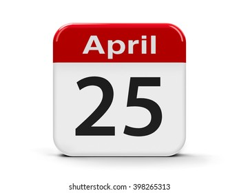 Calendar web button - Twenty Fifth of April - International DNA Day and World Malaria Day, three-dimensional rendering