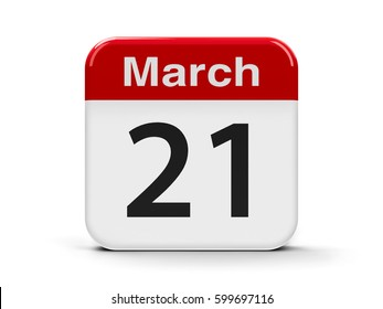 Calendar web button - The Twenty First of March - World Poetry Day, International Day of Puppetry, World Down Syndrome Day, three-dimensional rendering, 3D illustration