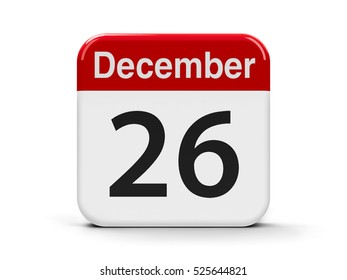 Calendar web button - The Twenty Sixth of December - Boxing Day, three-dimensional rendering, 3D illustration
