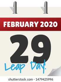 Calender view of the day February 29, 2020 - the next leap day in a leap year. Calendar is an illustration, with rings and written overlay in blue of text Leap Day.