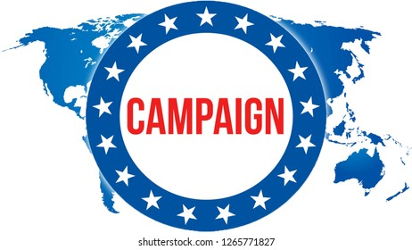 campaign election on a World background, 3D rendering. World country map as political background concept. Voting,Freedom Democracy, campaign concept. campaign and Presidential election banner concept