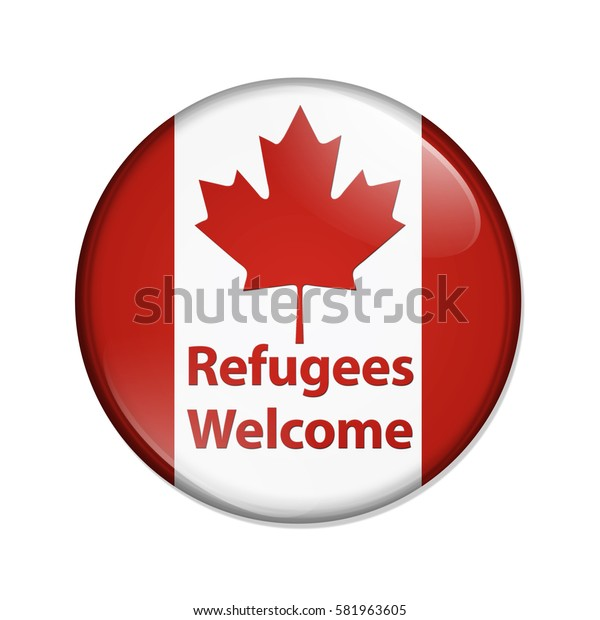 Canada is welcoming refugees button, Canadian button with Canadian flag with text Refugees Welcome isolated over white 3D Illustration