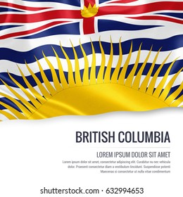 Canadian state British Columbia flag waving on an isolated white background. State name and the text area for your message.