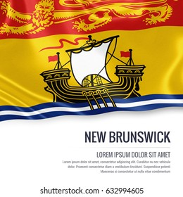 Canadian state New Brunswick flag waving on an isolated white background. State name and the text area for your message.