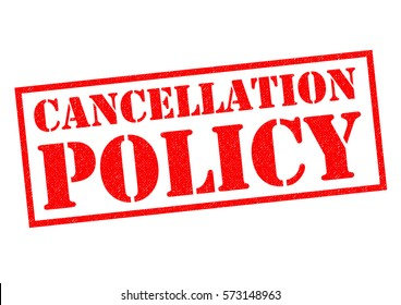 CANCELLATION POLICY (British spelling) red Rubber Stamp over a white background.