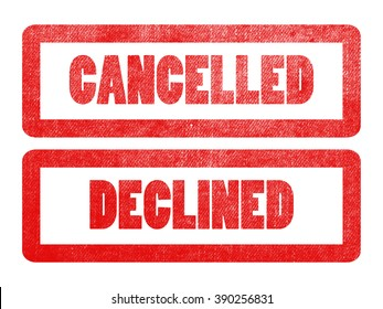 cancelled and declined text sign label stamp.