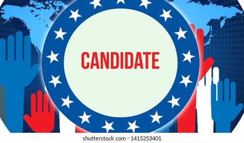 Candidate election on a World background, 3D rendering. World country map as political background concept. Voting, Freedom Democracy, Candidate concept. Candidate and Presidential election banner