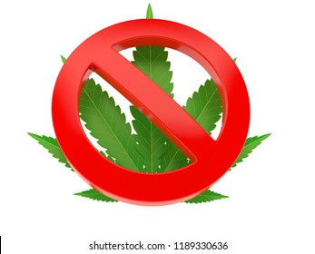 Cannabis leaf with forbidden symbol isolated on white background. 3d illustration