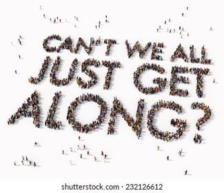 """""""Can't we all just get along"""" text drawn out of people seen from above"""