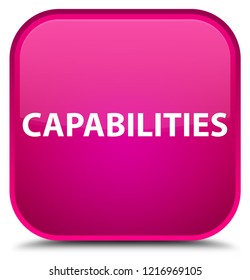 Capabilities isolated on special pink square button abstract illustration