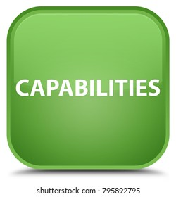 Capabilities isolated on special soft green square button abstract illustration