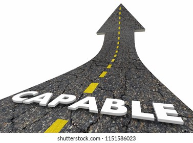 Capable Competent Trusted Reputation Capability Road Word 3d Illustration