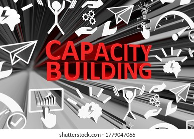 CAPACITY BUILDING concept blurred background 3d render illustration