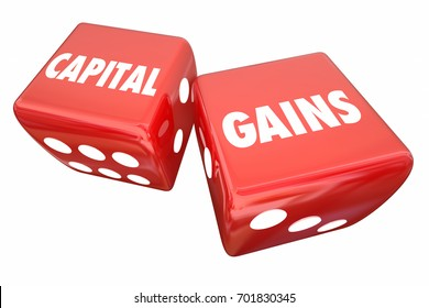 Capital Gains Rolling Dice Investment Income Earnings 3d Illustration