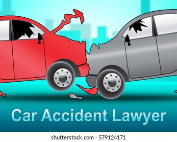 Car Accident Lawyer Crash Showing Auto Solicitor 3d Illustration