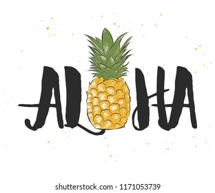Card with hand drawn unique Hawaiian typography design element for greeting cards, decoration, prints and posters. Aloha with sketch of pineapple in engraved style. Modern ink calligraphy.