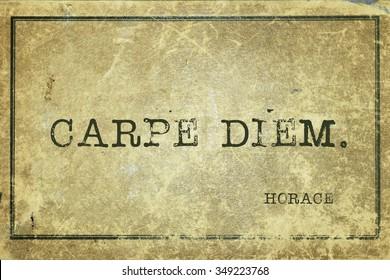 Carpe diem - ancient Roman poet Horace quote printed on grunge vintage cardboard
