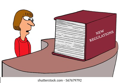 Cartoon about a receiving a huge, thick book of New Regulations.
