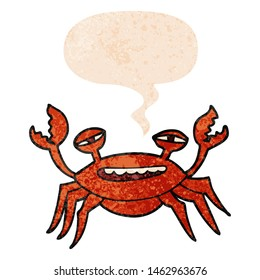 cartoon crab with speech bubble in grunge distressed retro textured style