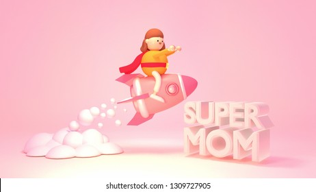 """Cartoon female figurine sitting on a pink space rocket. Big """"Super Mom"""" text. 3d rendering picture."""