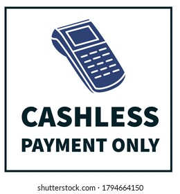 Cashless payment only - Debit card or Credit Card payments only,  Free Printable yellow background with swiping machine on it.