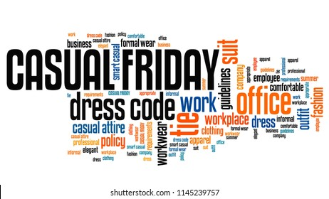 Casual Friday - workplace dress code concept word cloud.