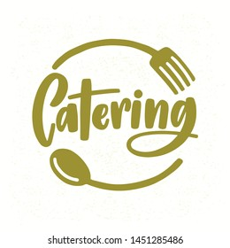 Catering company logo with elegant lettering handwritten with cursive font decorated with fork and spoon. Creative food service logotype isolated on white background. Modern illustration.