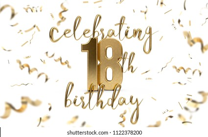 Celebrating 18th birthday gold greeting card with confetti. 3D Rendering