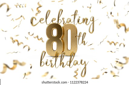 Celebrating 80th birthday gold greeting card with confetti. 3D Rendering