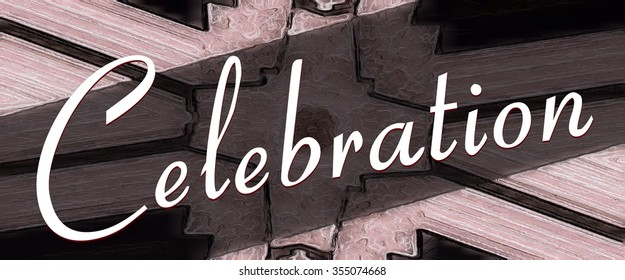 Celebration abstract text illustration sign