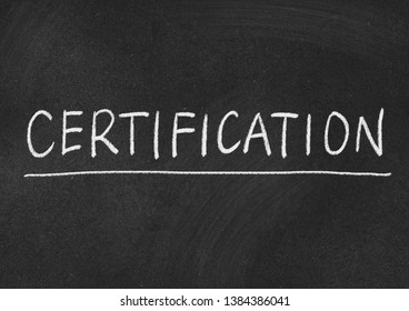 certification concept word on a blackboard background