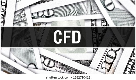 CFD Closeup Concept. Contract for Difference. American Dollars Cash Money,3D rendering. CFD at Dollar Banknote. Financial USA money banknote Commercial money investment profit concept