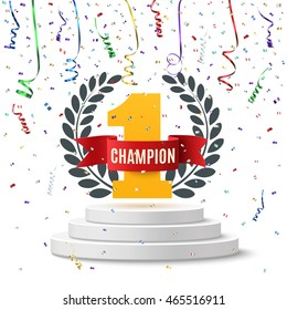 Champion, number one background with red ribbon, olive branch and confetti on round pedestal isolated on white. Poster or brochure template.