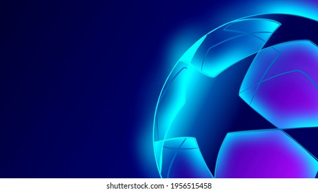 Champions League 2021. Soccer ball on a blue background. Banner on the theme of football.