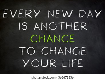 Change your life - motivational quote