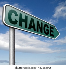 changes ahead going different direction change and improvement making thing better for the future positive evolution improve the world and your life now road sign 3D, illustration