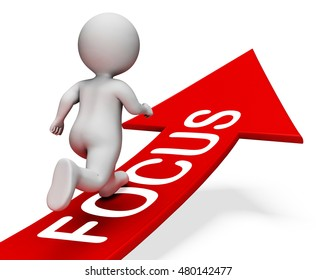 Character On Focus Arrow Shows Aim And Purpose 3d Rendering