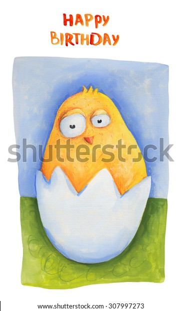 Chick on grass in egg. Happy birthday. Illustration. Hand drawing. Card