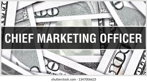 Chief Marketing Officer Closeup Concept. American Dollars Cash Money,3D rendering. Chief Marketing Officer at Dollar Banknote. Financial USA money banknote and commercial money investment concept