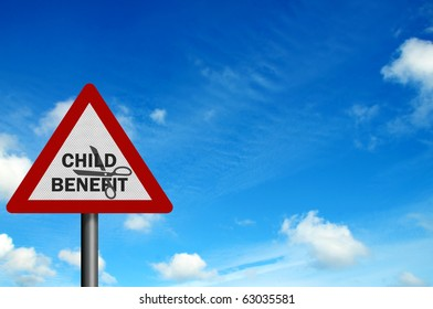 'Child Benefit Cuts' represented by a photo-realistic 'warning' sign. Space for your text / editorial overlay