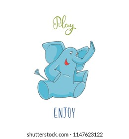 children's illustration funny blue baby elephant sitting and smiling  with hand lettering phrase - play,  enjoy,