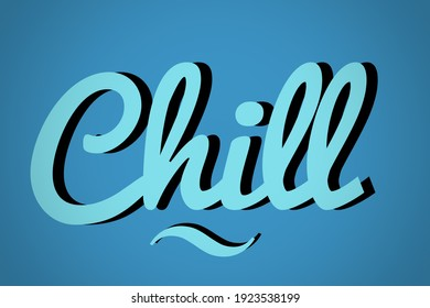 chill word in creative letter